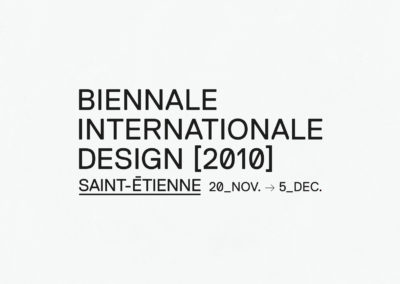 BIENNALE INTERNATIONALE DESIGN SAINT-ÉTIENNE 2010